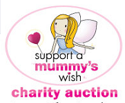 Go to the Mummys Wish Online Charity Auction page