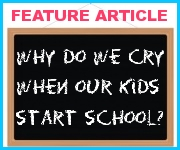 go to the Why Do We Cry When Our Kids Start School? feature article